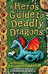A Hero's Guide to Deadly Dragons: Book 6: Dragon Training and Swordfighting Tips: Bk. 6 (How To Train Your Dragon) by Cressida Cowell (2008-06-05)