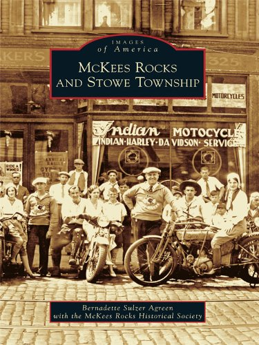 McKees Rocks and Stowe Township (Images of America) (English Edition)