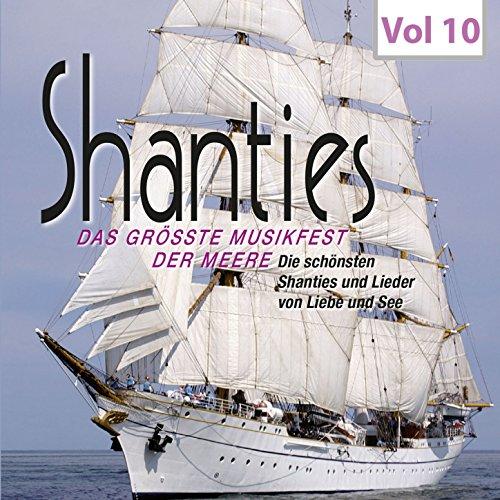 Shanties, Vol. 10
