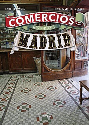Comercios históricos de Madrid