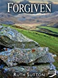 Forgiven (Between the Mountains and the Sea Book 2)