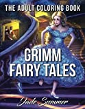 Grimm Fairy Tales: Adult Coloring Book