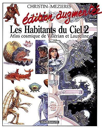 Les Habitants du ciel, hors série tome 2 : Atlas cosmique de Valérian et Laureline