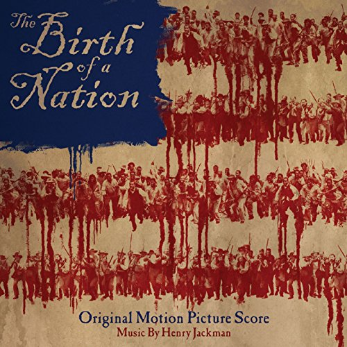 The Birth of a Nation: Origina...