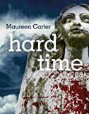 Hard Time (Bev Morriss Mysteries Book 4)