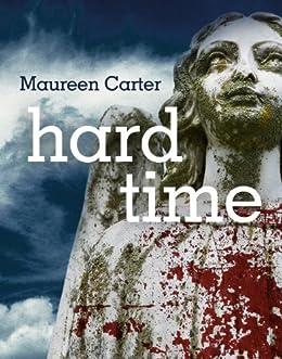 Hard Time (Bev Morriss Mysteries Book 4) by [Carter, Maureen]