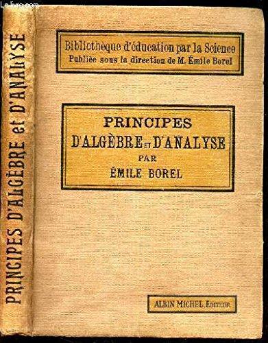 Principes d'algbre et d'analyse