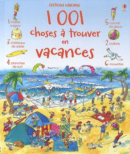 1001 choses a trouver en vacances