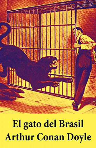 El gato del Brasil por Arthur Conan Doyle