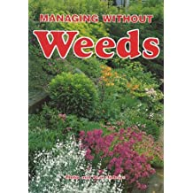 Managing without Weeds