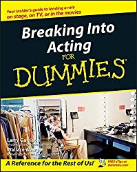 Breaking Into Acting For Dummies by Larry Garrison (2002-08-22)