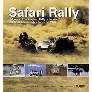 Safari Rally: 50 Jahre, der härtesten Rallye der Welt/50 years of the toughest rally in the world