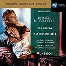 Gounod : Rom�o et Juliette (plus beaux extraits)