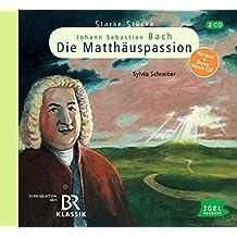 Starke Stücke für Kinder. Johann Sebastian Bach - Die Matthäuspassion