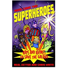 Here Come the Superheroes (Poetry Troika)