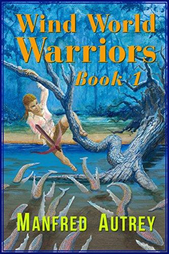 Wind World Warriors, Book 1 (English Edition) (Wind Roller)
