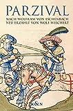 Parzival: nach Wolfram von Eschenbach neu erzählt von Wolf Wiechert mit Auszügen aus dem mittelhochdeutschen Roman - Wolfram von Eschenbach