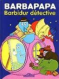"""Afficher """"Barbapapa Barbidur détective"""""""