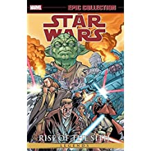 Star Wars Epic Collection: Rise of the Sith Volume 1 (Epic Collection: Star Wars)