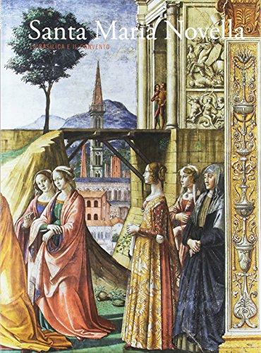Santa Maria Novella. La basilica e il convento: 2