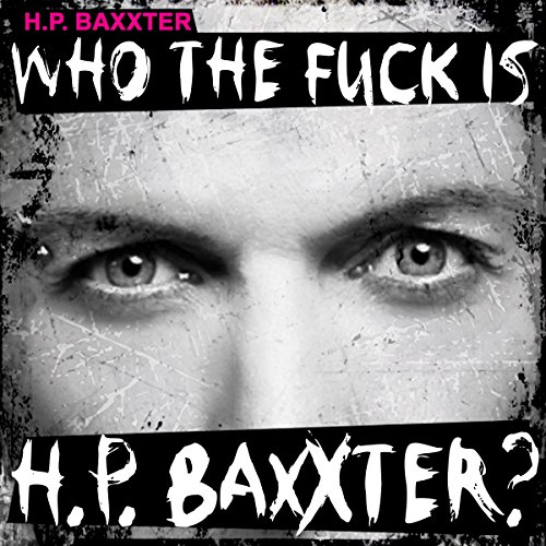 Who the Fuck Is H.P. Baxxter? [Explicit]