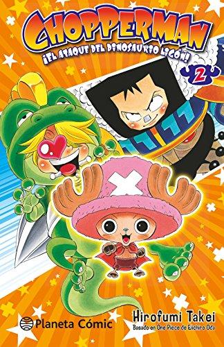 Chopperman nº 02/05: ¡El ataque del dinosaurio ligón! por Hirofumi Takei