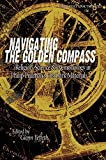 """Navigating the Golden Compass: Religion, Science and Daemonology in His Dark Materials: Religion, Science and Daemonology in Philip Pullman's """"His Dark Materials"""" (Smart Pop Series)"""