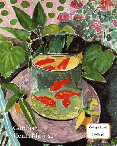 The Goldfish (Matisse) Notebook/Journal: 8x10 College Ruled - 200 Pages (Fine Art Cover Journals) (Goldfish Cover)