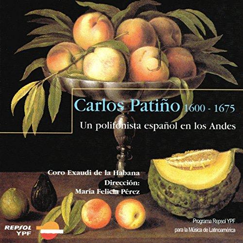 Carlos Patino - Un polyphoniste espagnol dans les Andes