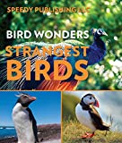 Bird Wonders - Strangest Birds: Birds of the World