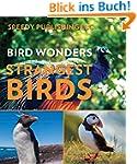 Bird Wonders - Strangest Birds: Birds...