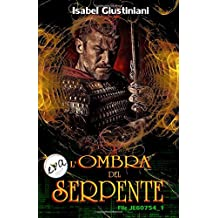 L'ombra del Serpente: Volume 1