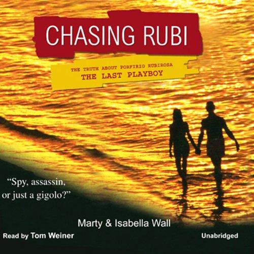 Chasing Rubi  Audiolibri