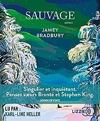 Sauvage par Jamey Bradbury