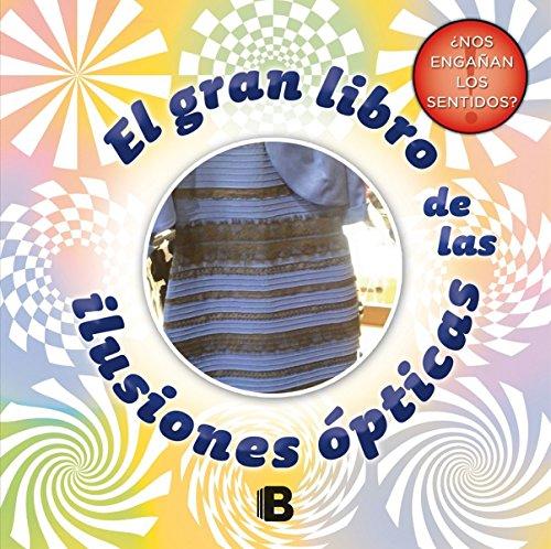 El gran libro de las ilusiones ópticas (Varios)
