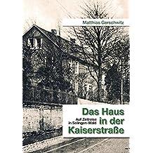 Das Haus in der Kaiserstraße: Auf Zeitreise in Solingen-Wald