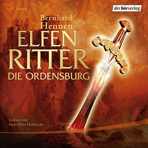 Buchseite und Rezensionen zu 'Die Ordensburg (Elfenritter 1)' von Bernhard Hennen