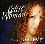 Celtic Woman: Believe:Special (Audio CD)