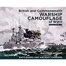 British and Commonwealth Warship Camouflage of WWII, Volume II: Battleships & Aircraft Carriers