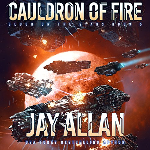 Cauldron of Fire: Blood on the Stars, Book 5