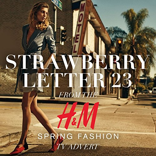 strawberry-letter-23-from-the-h-and-m-spring-fashion-tv-advert