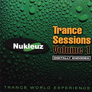 Trance Sessions Volume 1