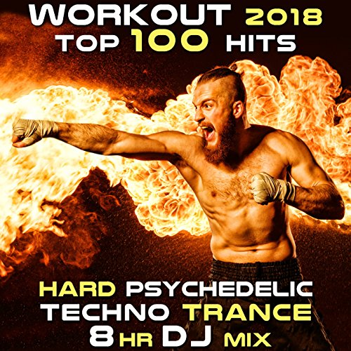 Workout 2018 Top 100 Hits Hard Psychedelic Techno Trance (2hr DJ Mix)