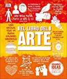 El Libro del Arte (Grandes ideas, Explicaciones Sencillas / Big Ideas Simply Explained)