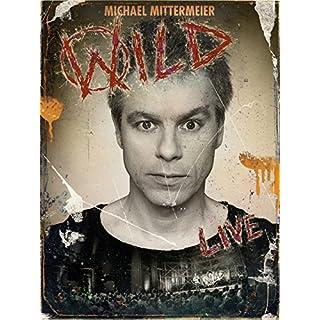 Michael Mittermeier - WILD
