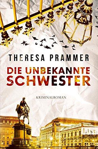 Buchseite und Rezensionen zu 'Die unbekannte Schwester' von Theresa Prammer