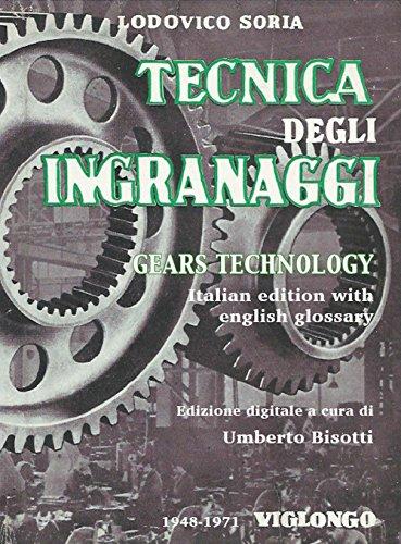 tecnica-degli-ingranaggi-gears-technology-trattato-teorico-pratico-italian-edition-with-english-glos