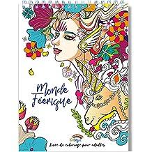 Amazon Fr Coloriage Adulte Livres