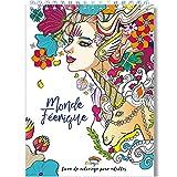 Coloriage Adulte Féerique Anti-Stress: Le Premier Cahier de Coloriage pour Adulte à Spirale et Papier Artiste par Colorya...