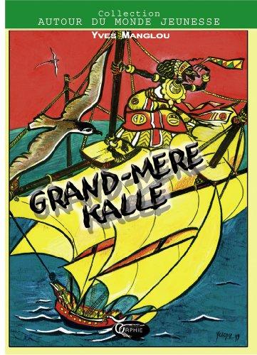 Grand Mere Kalle